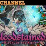 Bloodstained: Ritual of the Night【ゲーム実況】